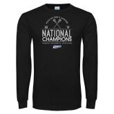 Black Long Sleeve T Shirt-2019 National Mens Lacrosse Champions