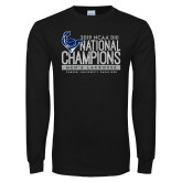 Black Long Sleeve T Shirt-2019 Mens Lacrosse NCAA DIII Champions