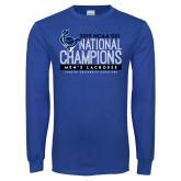 Royal Long Sleeve T Shirt-2019 Mens Lacrosse NCAA DIII Champions