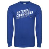 Royal Long Sleeve T Shirt-2019 NCAA DIII Mens Lacrosse Champions