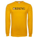 Gold Long Sleeve T Shirt-We Are Rising