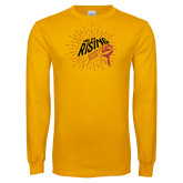 Gold Long Sleeve T Shirt-We Are Rising Graphic