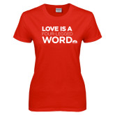 Ladies Red T Shirt-Love is a Four Legged Word
