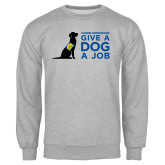 Grey Fleece Crew-Give a Dog a Job