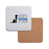 Hardboard Coaster w/Cork Backing-Give a Dog a Job