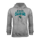 Champion Grey Fleece Hood-2014 Mens Basketball - Big South Champions Design