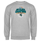 Grey Fleece Crew-Big South Basketball Champions 2015