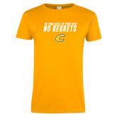 Ladies Gold T Shirt-No Regrets