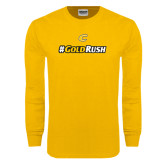 Gold Long Sleeve T Shirt-#GoldRush