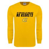 Gold Long Sleeve T Shirt-Do Your Best