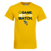 Gold T Shirt-Game Set Match Tennis Design
