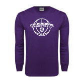 Purple Long Sleeve T Shirt-Crusaders Basketball Arched w/ Ball