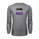 Grey Long Sleeve T Shirt-Game Set Match - Tennis Design