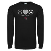 Black Long Sleeve T Shirt-Soccer Just Kick It