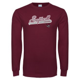 Maroon Long Sleeve T Shirt-Softball Script