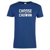 Ladies Royal T Shirt-Choose Chowan