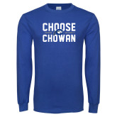 Royal Long Sleeve T Shirt-Choose Chowan