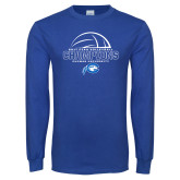 Royal Long Sleeve T Shirt-2017 Volleyball Champions