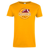 Ladies Gold T Shirt-2018 SCIAC Football Champions