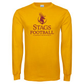 Gold Long Sleeve T Shirt-Stags Football