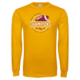Gold Long Sleeve T Shirt-2018 SCIAC Football Champions