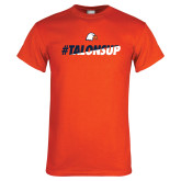Orange T Shirt-#TalonsUp