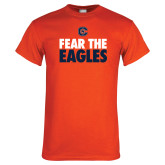 Orange T Shirt-Fear The Eagles