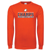 Orange Long Sleeve T Shirt-2017 NCAA DII Womens Soccer - CHAMPS