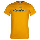 Gold T Shirt-#CoppinProud