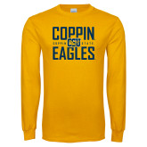 Gold Long Sleeve T Shirt-Coppin Eagles Stacked