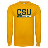 Gold Long Sleeve T Shirt-CSU Basketball Stencil
