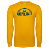 Gold Long Sleeve T Shirt-Coppin State Club Football w/ Football