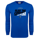 Royal Long Sleeve T Shirt-Fear The Coyotes