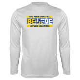 Syntrel Performance White Longsleeve Shirt-Believe - 2017 WAC Champions - CSUB Mens Basketball