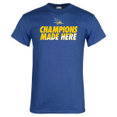 Royal Blue T Shirt-Champions Made Here Stacked