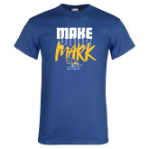 Royal T Shirt-Make Your Mark