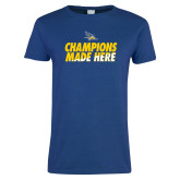 Ladies Royal T Shirt-Champions Made Here Stacked