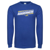 Royal Long Sleeve T Shirt-Slanted Roadrunners Stencil w/ Logo