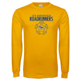 Gold Long Sleeve T Shirt-Roadrunners Soccer Outlines