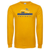 Gold Long Sleeve T Shirt-CSUB Roadrunners Softball Seam