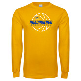 Gold Long Sleeve T Shirt-Roadrunner Basketball Lined Ball