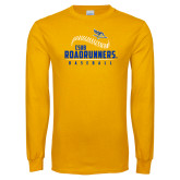 Gold Long Sleeve T Shirt-CSUB Roadrunners Baseball Seam