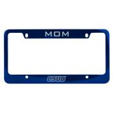 Mom Metal Blue License Plate Frame-CSUB Engraved