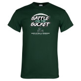 Dark Green T Shirt-Battle for the Bucket 2017