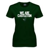 Ladies Dark Green T Shirt-We Are Castleton