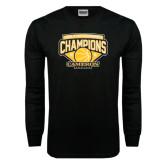Black Long Sleeve TShirt-Lone Star Conference Basketball Champs
