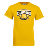 Gold T Shirt-Lone Star Conference Basketball Champs