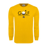 Gold Long Sleeve T Shirt-Golf w/ Ball and Flag