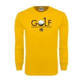 Gold Long Sleeve T Shirt-Golf w/ Ball and Flag