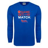 Royal Long Sleeve T Shirt-Tennis Game Set Match